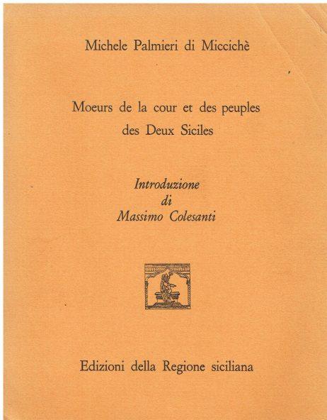 Moeurs de la cour et des peuples des Deux Siciles