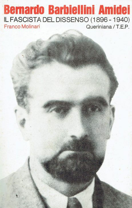 Bernardo Barbiellini Amidei il fascista del dissenso (1896-1940)