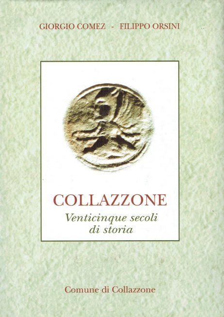 Collazzone e il suo territorio : venticinque secoli di storia