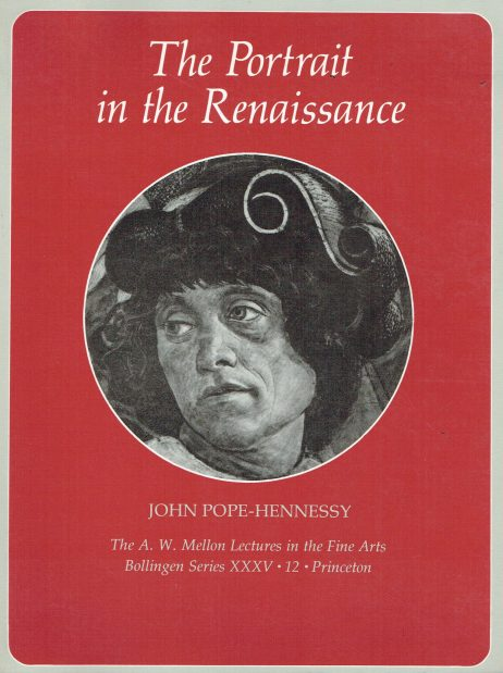 The portrait in the Renaissance : The A. W. Mellon lectures in the fine arts