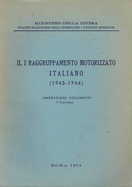 Il 1. raggruppamento motorizzato italiano : (1943-1944)