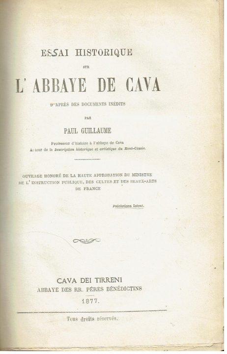 Essai historique sur l'Abbaye de Cava d'apres des documents inedits