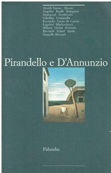 Pirandello e D'Annunzio