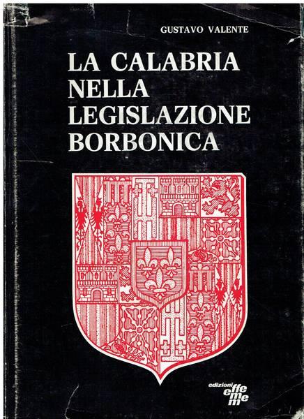 La Calabria nella legislazione borbonica