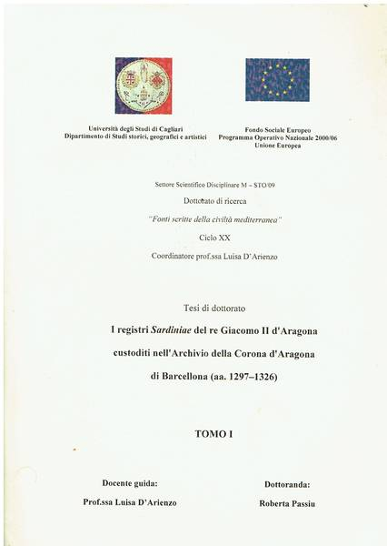 I registri Sardiniae del re Giacomo II d'Aragona custoditi nell'Archivio della Corona d'Aragona di Barcellona (1297-1326)