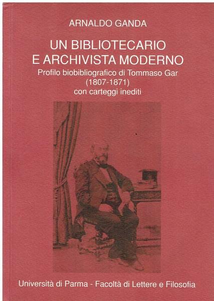Profilo bibliografico di Tommaso Gar (1807 - 1871)