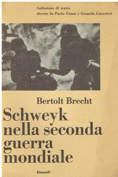 Schweyk nella seconda guerra mondiale