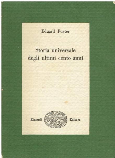 Storia universale degli ultimi cento anni : 1815-1920
