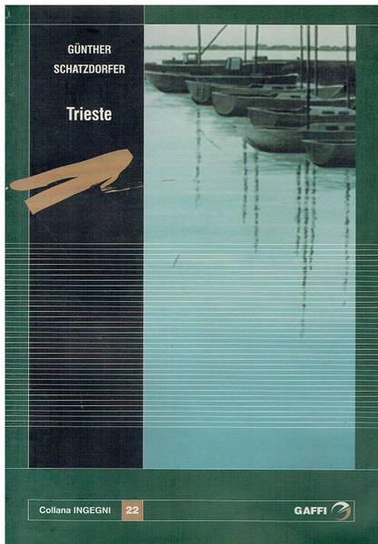Trieste : ritratto di una città