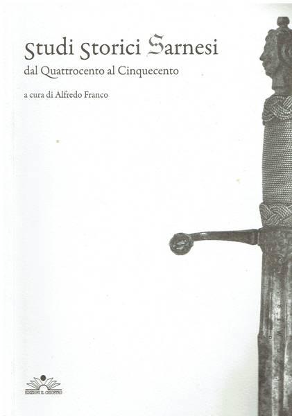 Studi storici sarnesi dal quattrocento al cinquecento