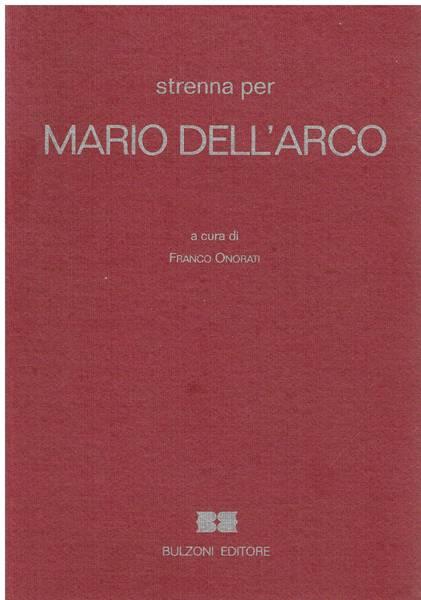 Strenna per Mario Dell'Arco