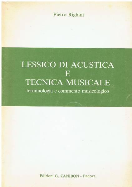 Lessico di acustica e tecnica musicale : terminologia e commento musicologico
