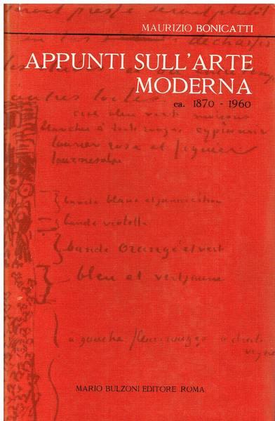 Appunti sull'arte moderna : ca. 1870-1960