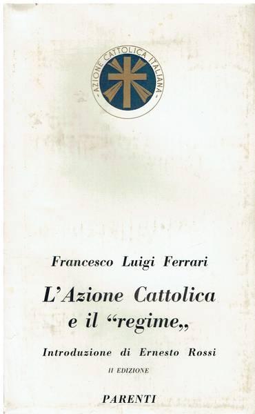 L'Azione cattolica e il regime