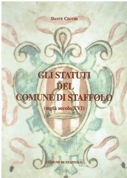 Gli statuti del Comune di Staffolo : (metà secolo 16.