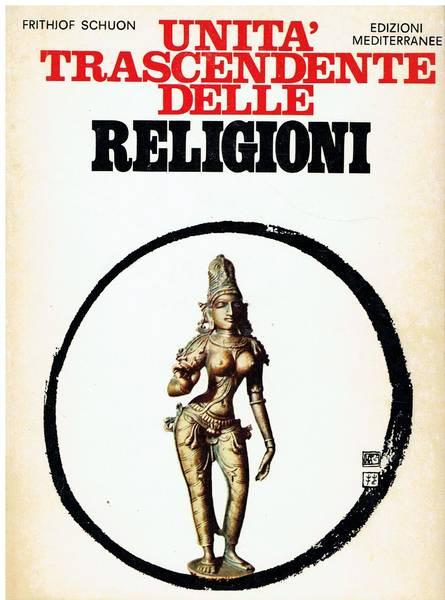 Unita trascendente delle religioni : nuova edizione riveduta e ampliata