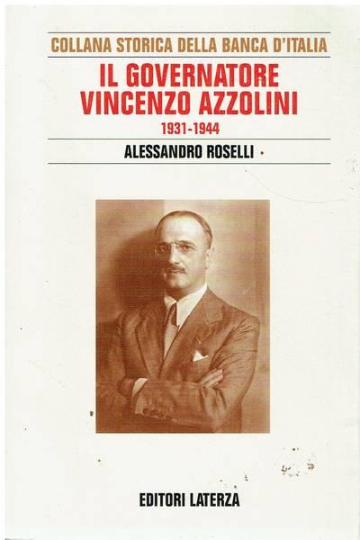 Il governatore Vincenzo Azzolini : 1931-1944