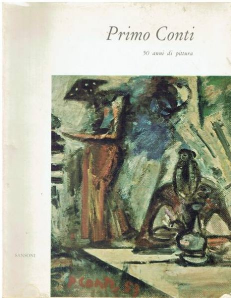 Primo Conti : 50 anni di pittura