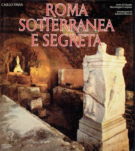 Roma sotterranea e segreta