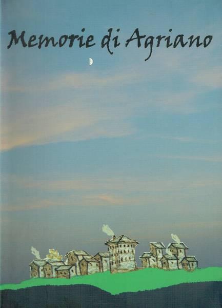 Memorie di Agriano : raccolte in occasione del 17. centenario di S. ito