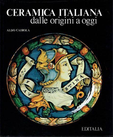 Ceramica italiana dalle origini ad oggi