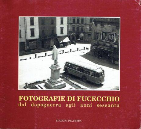 Fotografie di Fucecchio dal dopoguerra agli anni Sessanta
