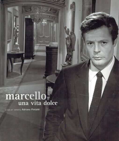 Marcello una vita dolce