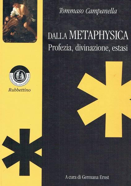 Dalla Metaphysica : profezia
