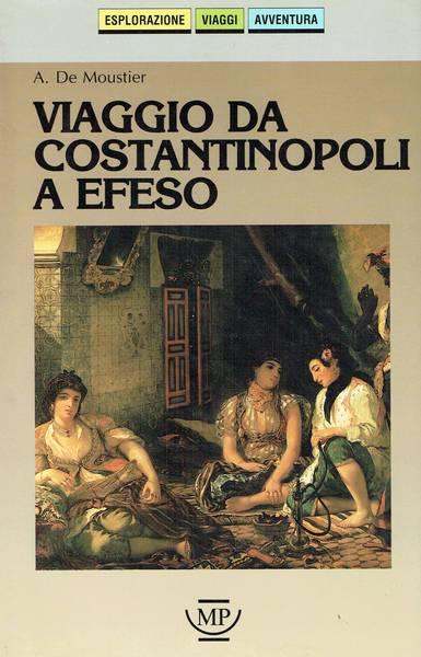 Viaggio da Costantinopoli a Efeso