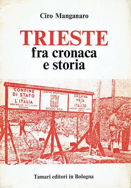 Trieste fra cronaca e storia
