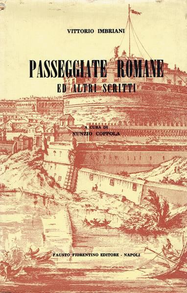 Passeggiate romane ed alti scritti di arte e varietà