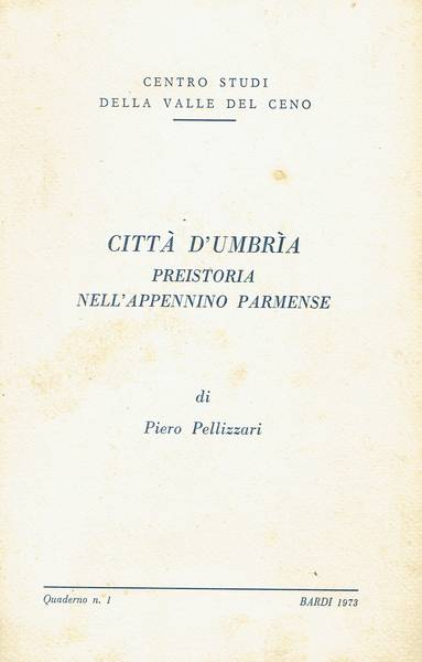 Citta d'Umbria : preistoria nell'Appennino parmense