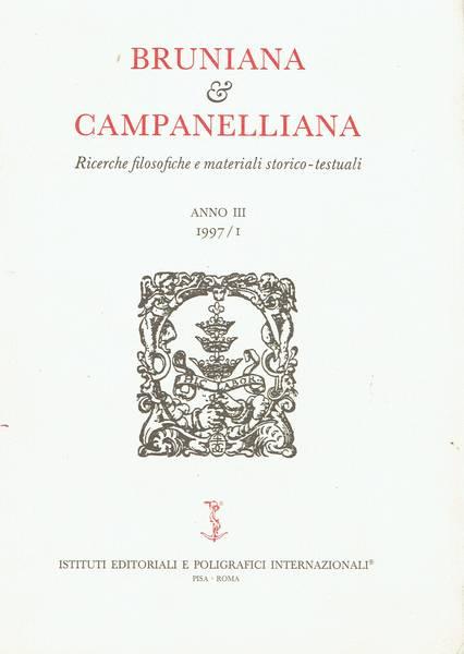 Bruniana e Campanelliana : Ricerche filosofiche e materiali storico-testuali. Anno III