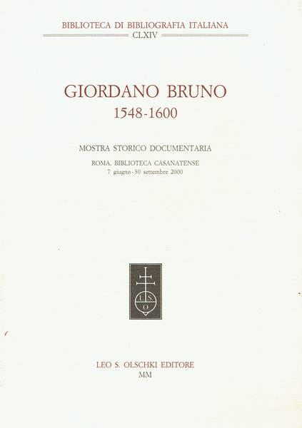 Giordano Bruno (1548-1600) : mostra storico documentaria