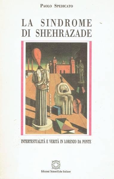 La sindrome di Shehrazade : intertestualità e verità in Lorenzo Da Ponte