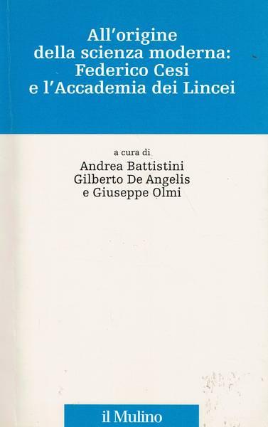 All'origine della scienza moderna : Federico Cesi e l'Accademia dei Lincei