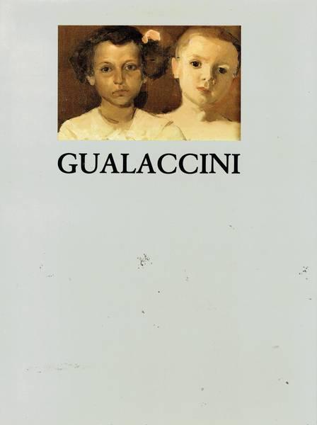Gualaccini : pittore della Nuova Italia