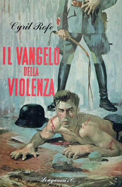 Il vangelo della violenza