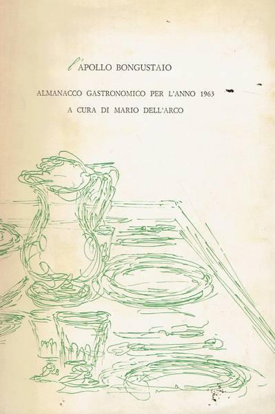 L'Apollo bongustaio : almanacco gastronomico per l'anno 1963