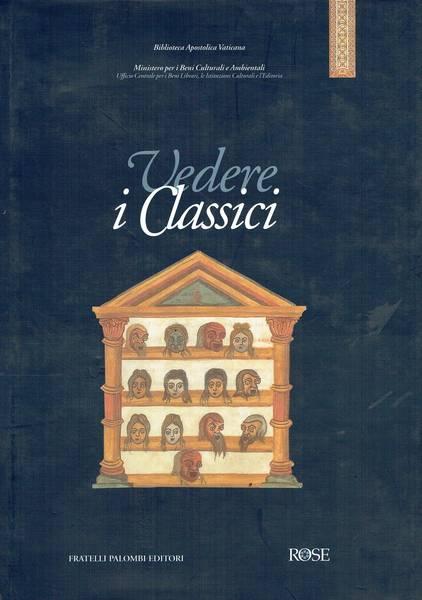 Vedere i classici: l'illustrazione libraria dei testi antichi dall'età romana al tardo Medioevo