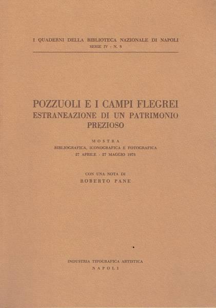 Pozzuoli e i Campi Flegrei : estraneazione di un patrimonio prezioso