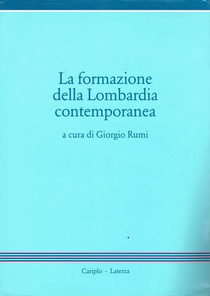 La formazione della Lombardia contemporanea