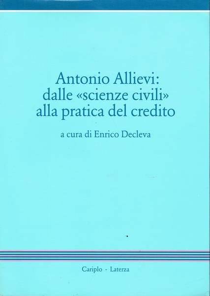 Antonio Allievi: dalle scienze civili alla pratica del credito
