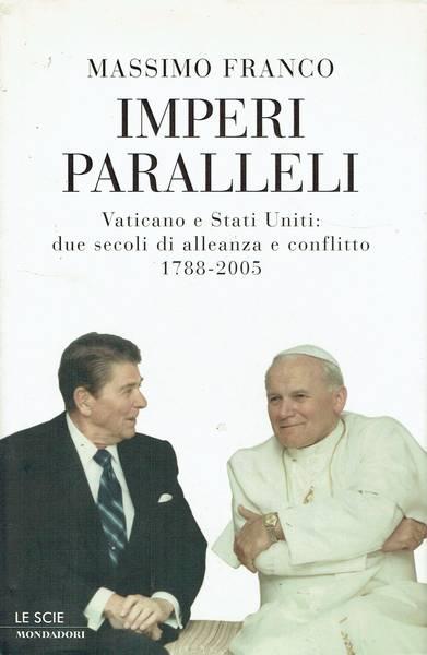 Imperi paralleli : Vaticano e Stati Uniti