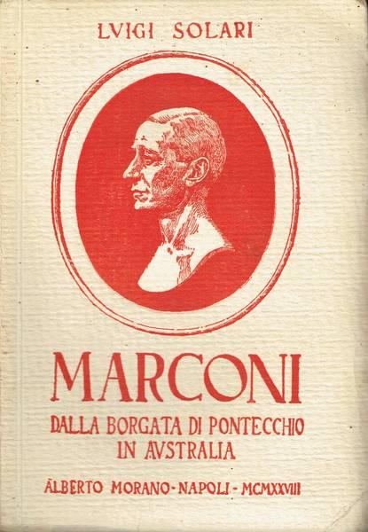 Marconi:dalla borgata di Pontecchio in Australia