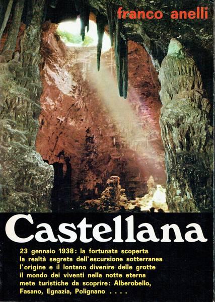 Castellana : arcano mondo sotterraneo in terra di Bari