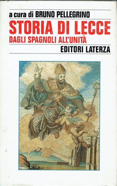 Storia di Lucca. Dagli spagnoli all'unità