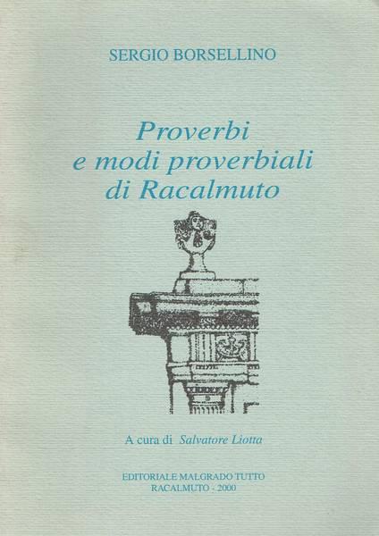 Proverbi e modi proverbiali di Racalmuto
