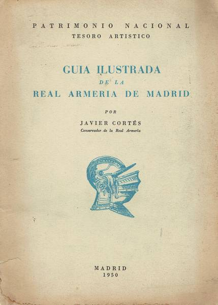Guia ilustrada de la Real Armeria de Madrid