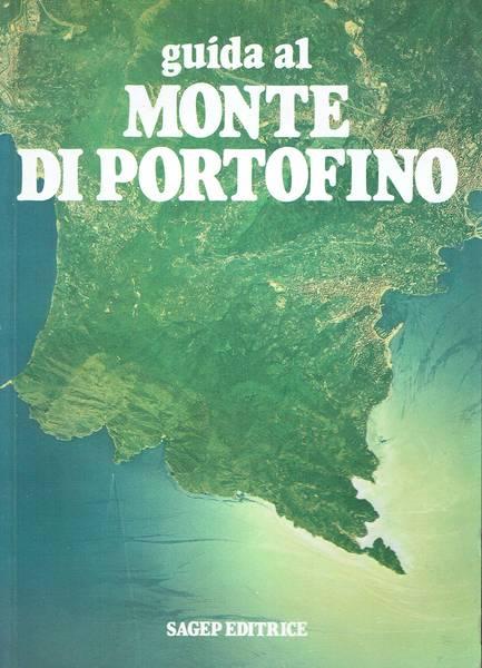 Guida al Monte di Portofino : venti itinerari didattico-naturalistici